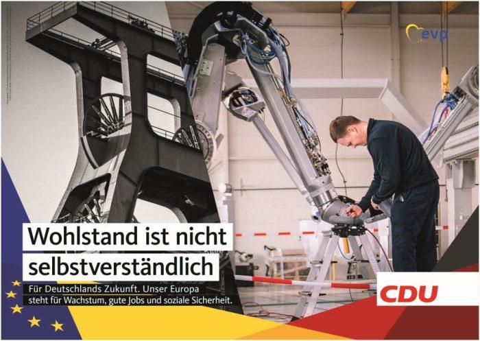 «El bienestar no se puede dar por hecho». Afiche CDU para las elecciones europeas 2019 | Fuente: bilder.cdu.de.