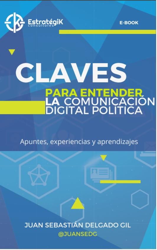Claves para entender la comunicación política digital