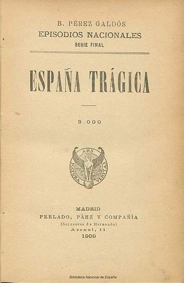 Carátula de «España trágica», de Pérez Galdós, 1909