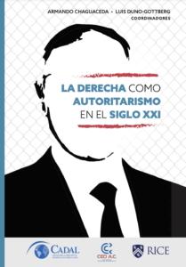 Portada Libro La derecha como autoritarismo en el siglo XXI